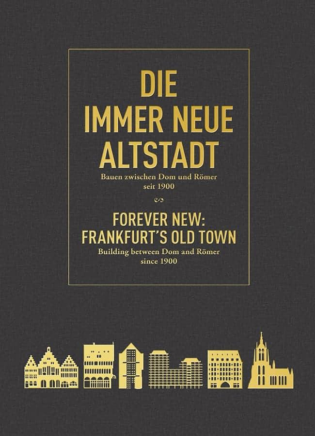 Die immer Neue Altstadt \ © DAM