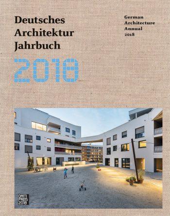 Deutsches Architektur Jahrbuch 2018 \ © DAM
