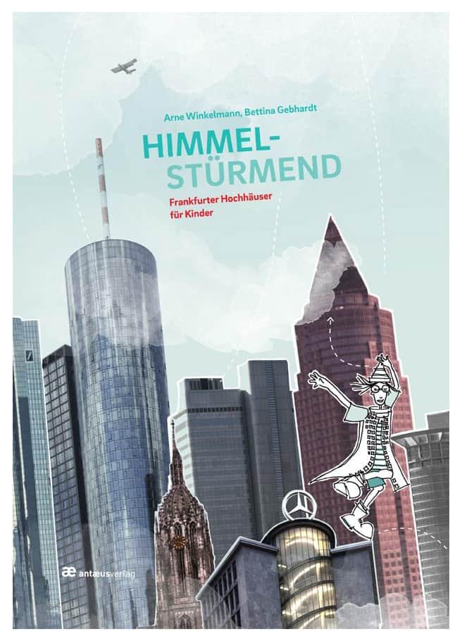 HIMMELSTÜRMEND — Frankfurter Hochhäuser für Kinder