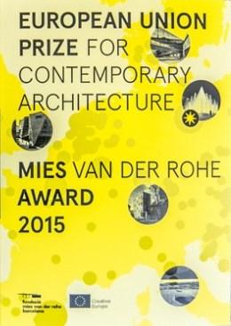 Mies van der Rohe Award 2015 \ © DAM