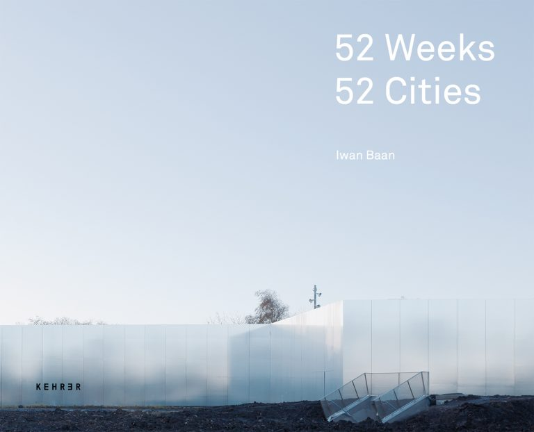 52 WEEKS, 52 CITIES — Iwan Baan