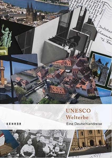 UNESCO WELTERBE — Eine Deutschlandreise