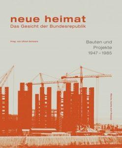 neue heimat – Das Gesicht der Bundesrepublik