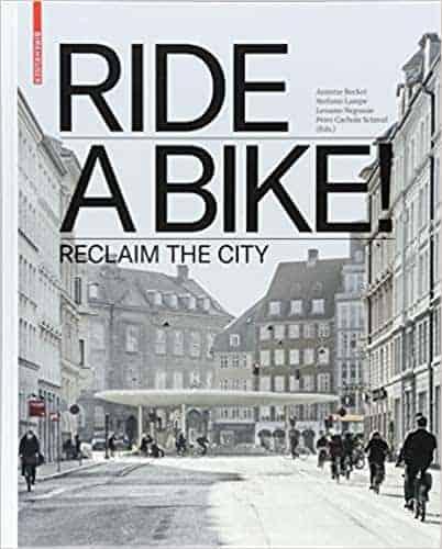 RIDE A BIKE! Reclaim the City