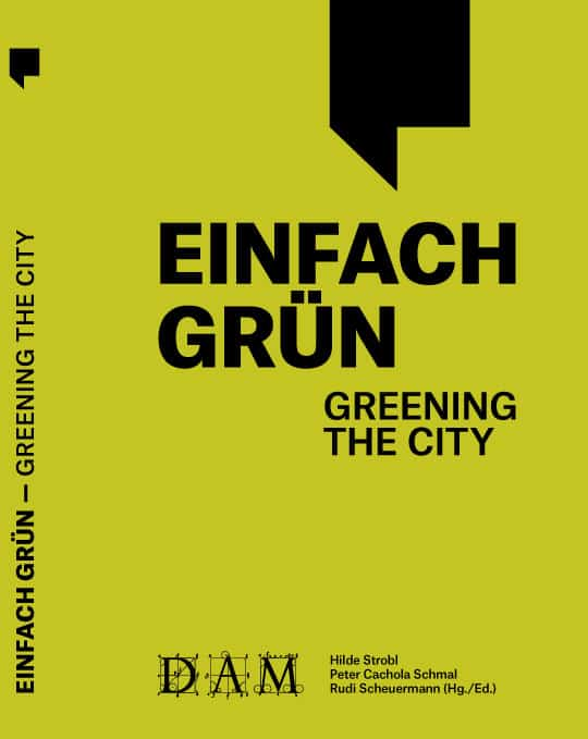EINFACH GRÜN Greening the City