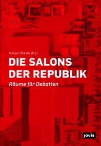 Die Salons der Republik